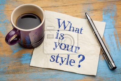 Fototapete Was ist dein Stil?
