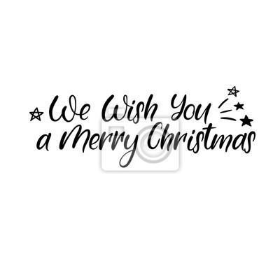 Frohe Weihnachten Schrift.Fototapete Wir Wunschen Ihnen Eine Frohe Weihnachten Hand Schriftzug Grusskarte