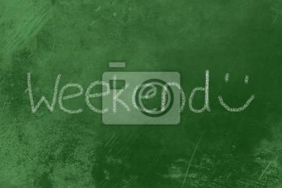 Wochenende auf Einer Tafel