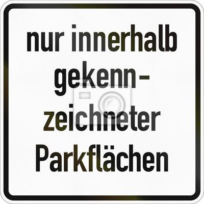 Zusätzliches Straßenschild in Deutschland verwendet - Nur in markierten Parkbereichen