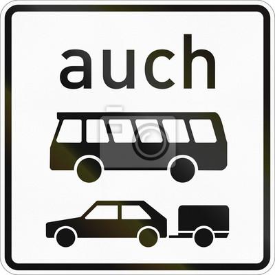 Zusätzliches Verkehrsschild in Deutschland - Auch Busse und Anhänger