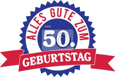 Alles Gute Zum 50 Geburtstag Wandposter Poster Gluck 50 Jag