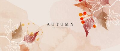 Poster Autumn background design  with watercolor brush texture, Flower and botanical leaves watercolor hand drawing. Abstract art wallpaper design for wall arts, wedding and VIP invite card. vector eps10
