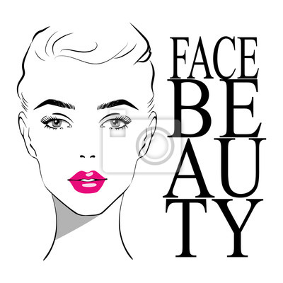 Poster Beautiful woman face with pink lipstick on lips with fashion inscription face beauty. Fashion illustration of the sketch. Hand drawn Elegant beautiful woman face. vector illustration eps 10