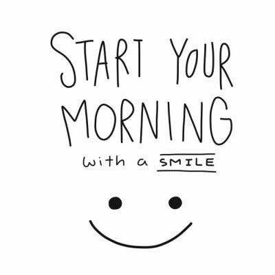 Poster Beginnen Sie Ihren Morgen mit einem Lächeln Wort und Gesicht Vektor-Illustration
