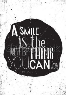 Poster Der Satz, ein Lächeln ist das Schönste, was Sie tragen können