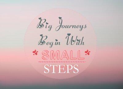Poster Große Reisen beginnen mit kleinen Schritten
