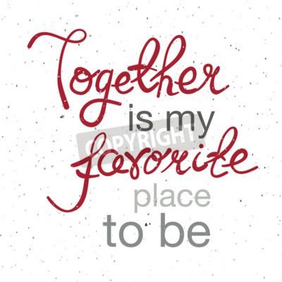 Poster Handgezeichnetes Typografieplakat. Romantisches Zitat