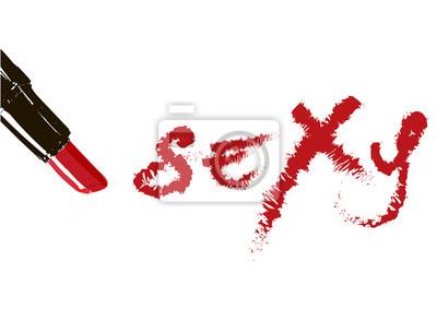 Poster Inschrift Lippenstift Sexy. Red Inschrift geschrieben Lippenstift Sexy