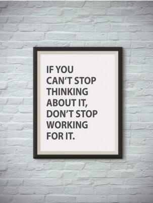 Poster Inspirierend motivierend Zitat auf Bilderrahmen.