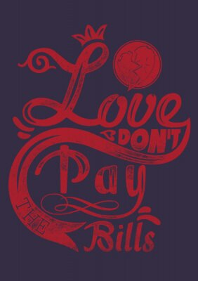 Poster Liebe zahle die Rechnungen