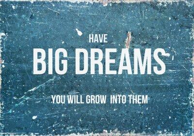 Poster Motivierend Zitat auf rustikalen Hintergrund haben große Träume