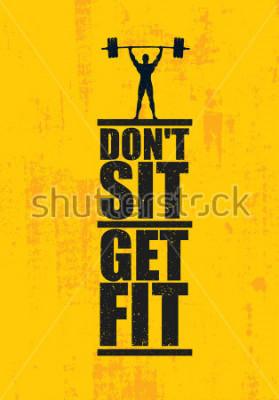 Poster Sitzen Sie nicht Werde gesund. Trainings-und Eignungs-Turnhallen-Gestaltungselement-Konzept. Kreatives kundenspezifisches Vektor-Zeichen auf Grunge Hintergrund