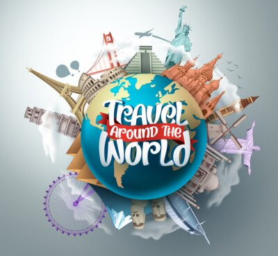 Poster Travel around the world vector landmarks design. Travel in famous tourism landmarks and world attractions elements and text in a 3d globe empty space. Vector illustration.