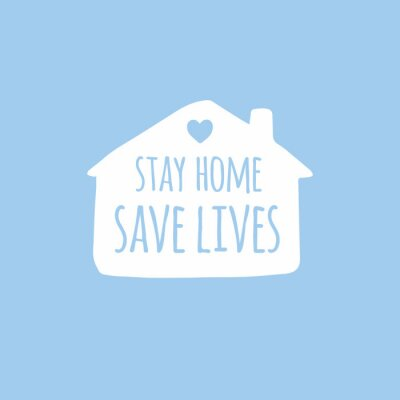 Vector hand drawn doodle sketch stay home save lives lettering in white house silhouette isolated on blue background. Coronavirus pandemic self isolation illustration