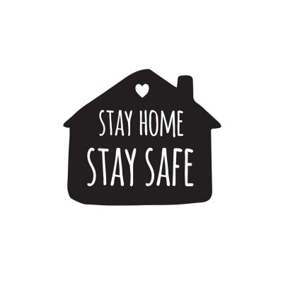 Vector hand drawn doodle sketch stay home stay safe lettering in black house silhouette isolated on white background. Coronavirus pandemic self isolation illustration