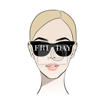 Poster Vektormädchen in Gläsern Freitag.  Hallo Freitag.  Mode Schöne blonde Frau Gesicht Vektor-Illustration.  Hand gezeichnete stilvolle Frau im Skizzenstil.  Schönes Gesicht.  Junge Modellkunst im Modesti