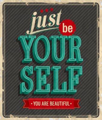 Poster Vintage-Karte - Nur dein Selbst sein