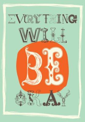 Poster Weinlese-Motivplakat. Alles wird gut