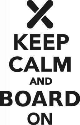 Sticker Behalten Sie Ruhe und Brett auf Snowboard