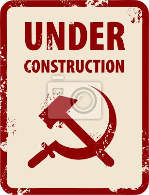 Beschriften mit Hammer und Sichel und die Worte Under Construction