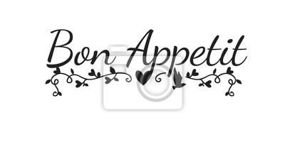 Bon Appetit, Enjoy your meal, Wording Design, Wall Decals, Art Decor, isolated on white background