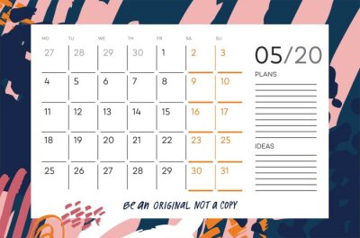 """Color calendar grid with month name,  motivation phrase """"be an original not a copy"""" on abstract background. Monthly printable organizer start from Monday for May 2020. Cute vector planner for work."""