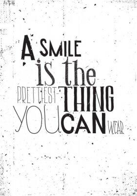 Sticker Die Phrase, ist ein Lächeln das prettilest, was Sie tragen können