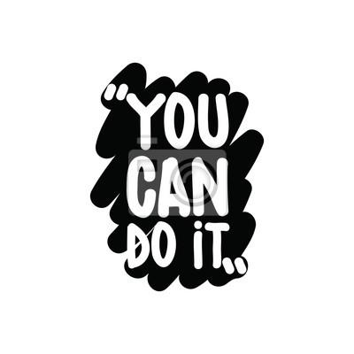 Du kannst es schaffen