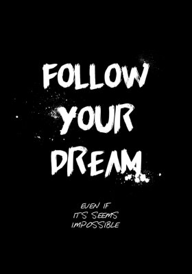 Sticker follow your dream quotes tshirt design. brush stroke font style. vector illustration
