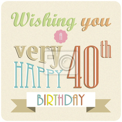Glucklicher 40 Geburtstag Karte Retro Einladung Partei Feier