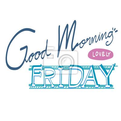 Guten Morgen Schöne Freitag Wort Illustration Auf Weißem