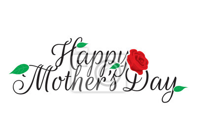 Happy Mother's Day, Rose Illustration, Wording Design. Isolated Vector on white background