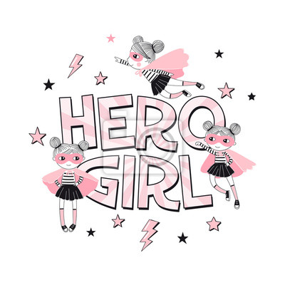Hero Girl typhographic print with little cartoon supergirl characters. Girlish Pink Super Hero themed vector doodle graphics. Perfect for little girl design like t-shirt textile fabric print birtday