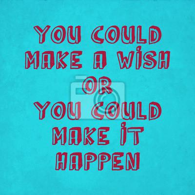 Inspirational motivierend Zitat auf alten blauen Hintergrund