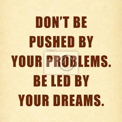 Inspirational motivierend Zitat auf dem Papier Hintergrund