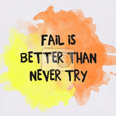 Inspirational motivierend Zitat auf Papier mit Aquarell backgrou
