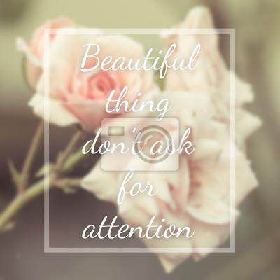 Inspirierend Zitat auf verschwommenen Blumen Hintergrund mit Vintage f