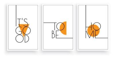 It's good to be home. Scandinavian minimalist art design. Three pieces poster design. Wall art, art design, artwork. Modern wording design. Motivational, inspirational quote