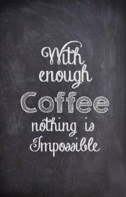 Sticker Kaffee Zitat mit Kreide auf ein schwarzes Brett geschrieben