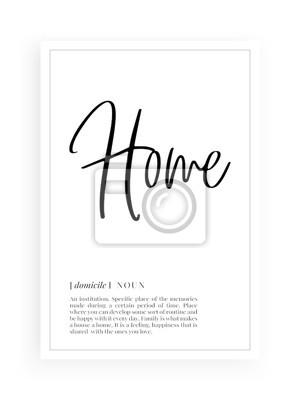 Minimalist Wording Design, Home definition, Wall Decor, Wall Decals Vector, Home noun description, Wordings Design, Lettering Design, Art Decor, Poster Design isolated on white background