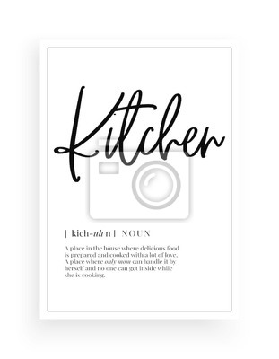 Minimalist Wording Design, Kitchen definition, Wall Decor, Wall Decals Vector, Family noun description, Wording Design, Lettering Design, Art Decor, Poster Design isolated on white background