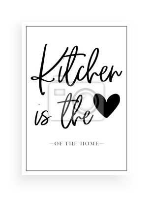 Minimalist Wording Design, Kitchen is the heart of the home, Wall Decor, Wall Decals Vector, Wording Design, Lettering Design, Art Decor, Poster Design isolated on white background