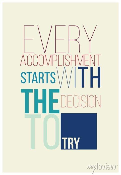 Sticker Motivational poster for a good begining