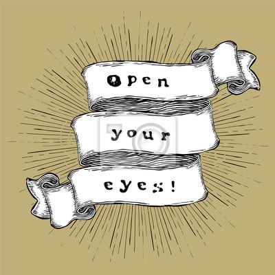 Öffne deine Augen. Inspirationszitat Vintage handgezeichnetes Zitat auf Band.