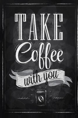 Plakat-Schriftzug nehmen Sie Kaffee mit Kreide