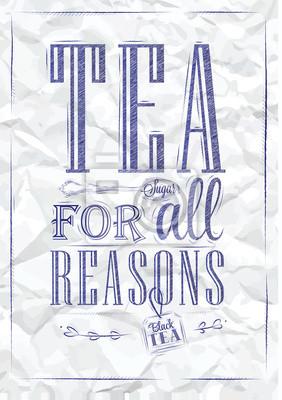 Poster Tea Für alle Gründe blauen Stift