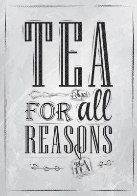 Poster Tea Für alle Gründe Kohle