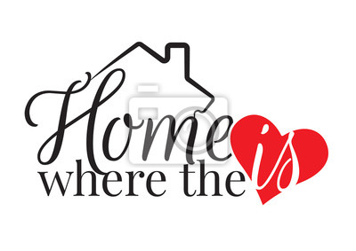 PrintWording Design, Home is where the heart is, Wall Decals, Art Design, Wall Design, isolated on white background