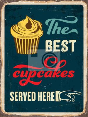 """Retro Blechschild """"Die besten Cupcakes hier serviert"""""""